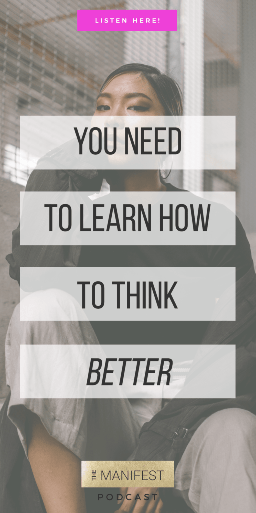 Episode #8: Better Thinking To Get You Unstuck & Step Into Your Next Level