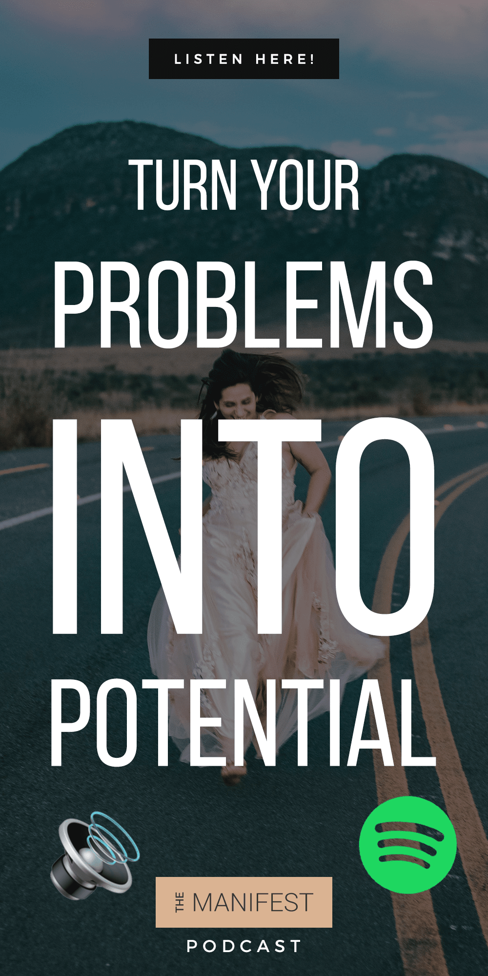 woman running down road with text Episode 22: Turning Your Problems Into Your Potential