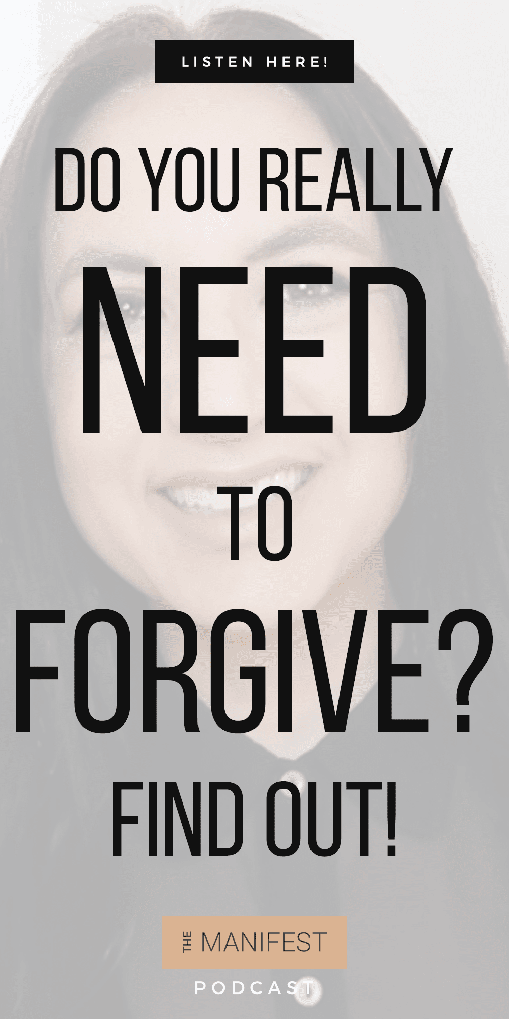 Jenn Stevens with text Episode 33: Forgiveness Vs Inner Peace