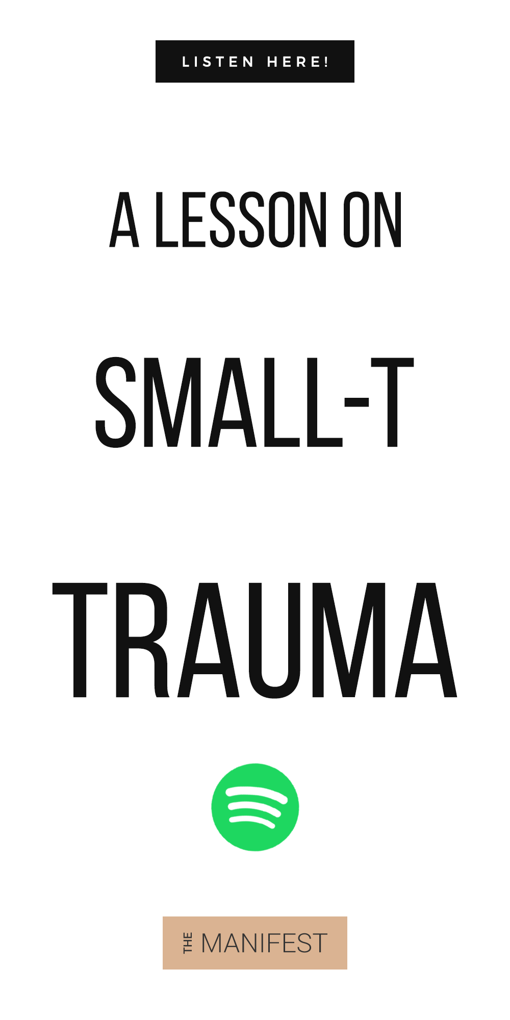 white background with text Episode #31: A Lesson On Small-T Trauma