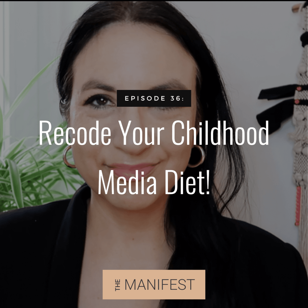 Jenn Stevens with text Episode #36: Recode Your Childhood Media Diet! Did Your Favorites Hurt You?