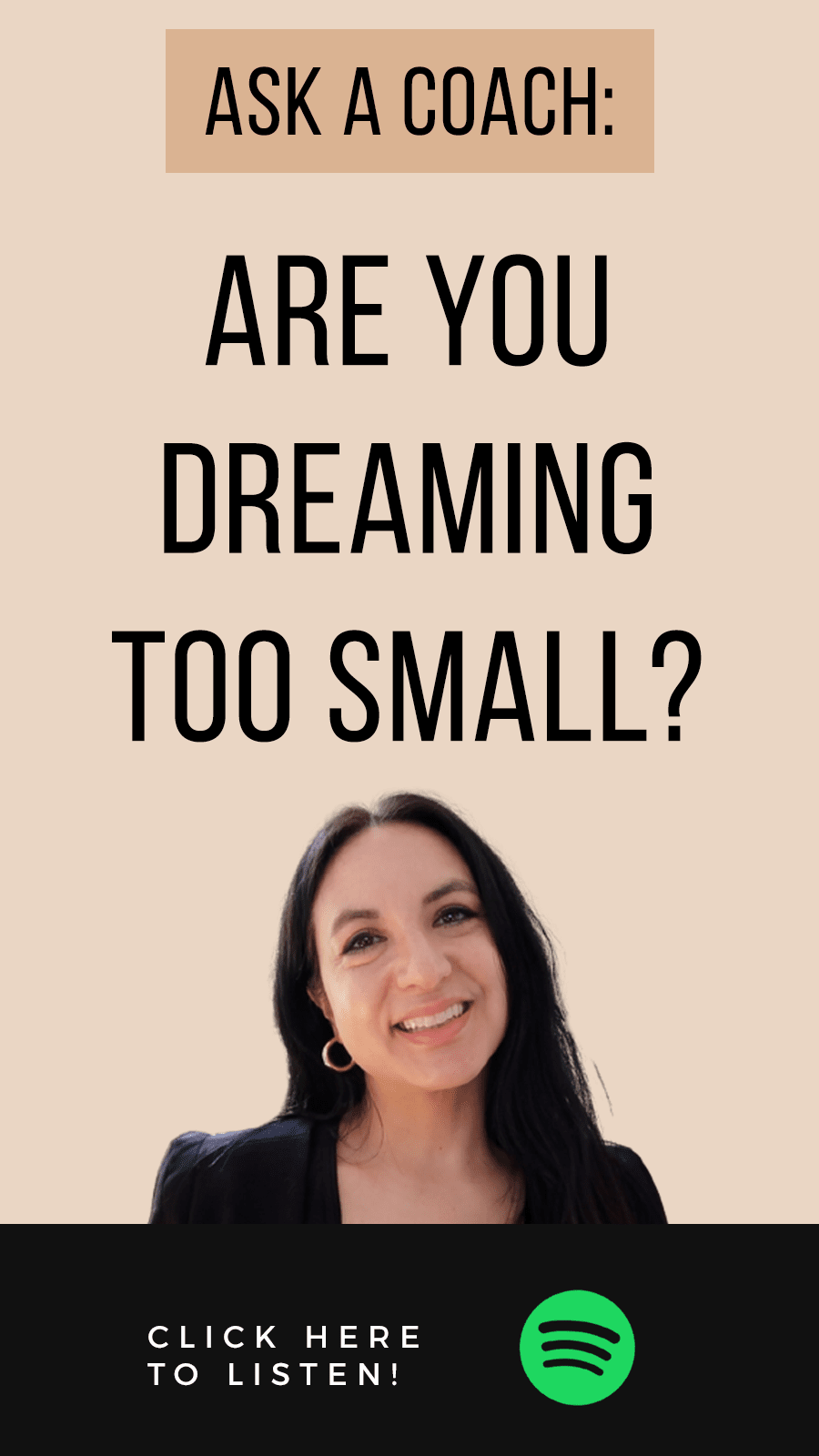 Jenn Stevens with text Episode 46 | Ask A Coach | Are You Dreaming Big Enough?