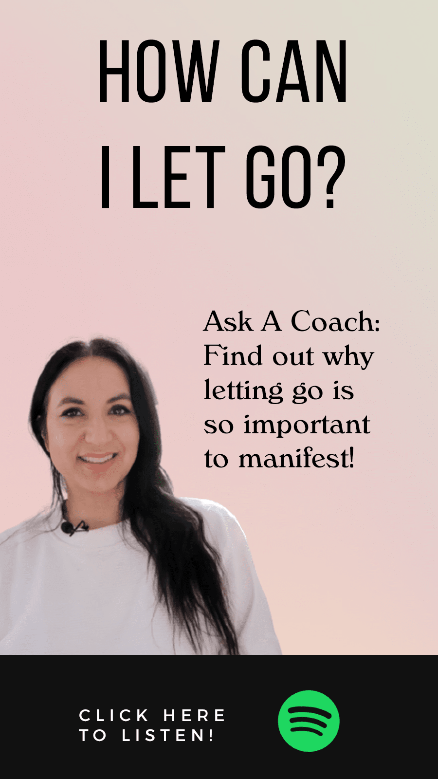 Jenn Stevens with text Episode 44 | Ask A Coach: How Can I Let Go?
