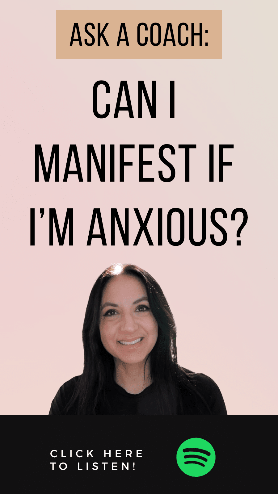 Jenn Stevens with text Episode #47: Can I Manifest If I'm Anxious?