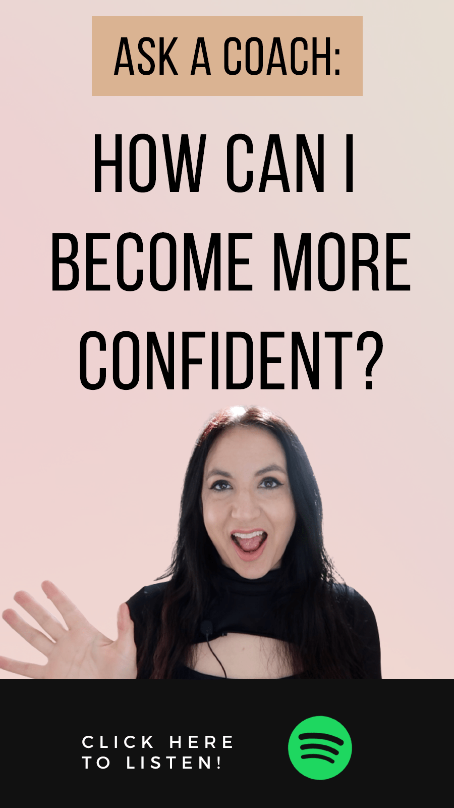 Jenn Stevens with text Ask A Coach: How Can I Become More Confident?