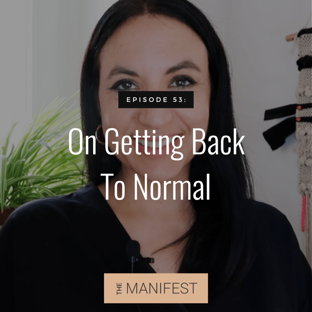 """Jenn Stevens with text Episode #53: On Getting Back To """"Normal"""""""
