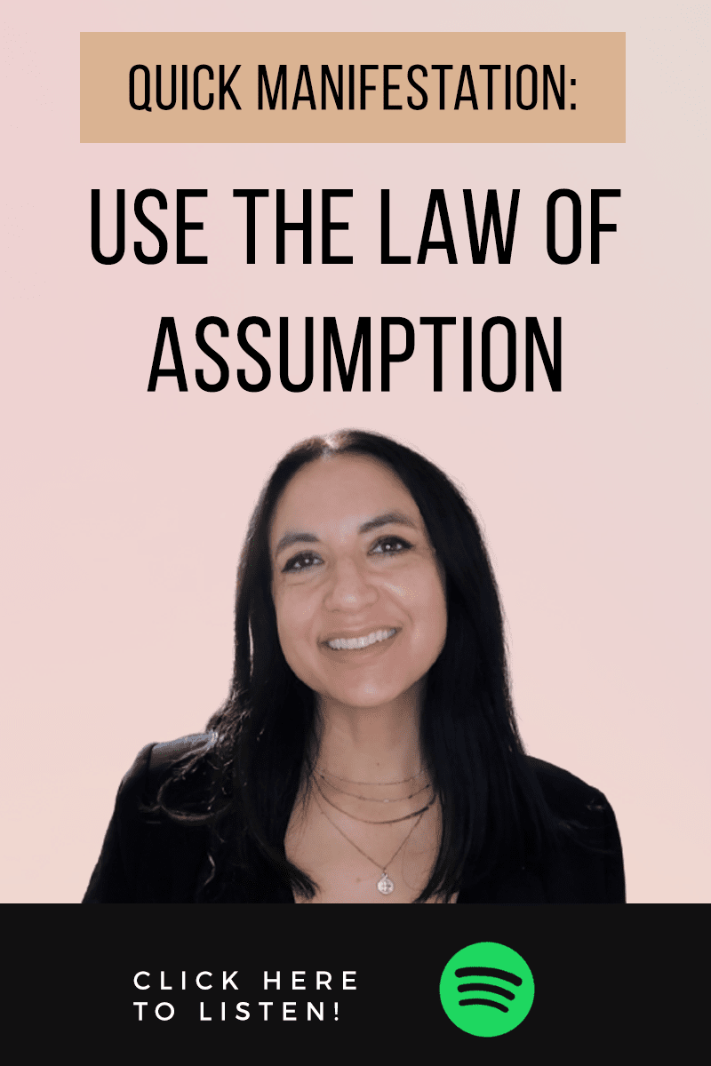 Episode #59: How To Use The Law of Assumption For Manifestation