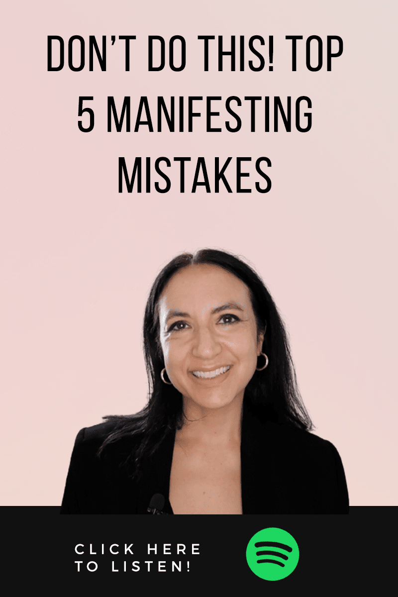 Episode #66: Top 5 Manifesting Mistakes! Don't Do This
